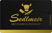 Die Kundenkarte von Sedlmeir Metzgerei & Feinkost